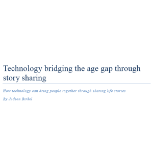 Technology Bridging the Age Gap through Story Sharing
